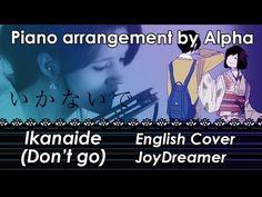Don't Go / Ikanaide 「いかないで」 (English Piano ver.) 【JoyDreamer】