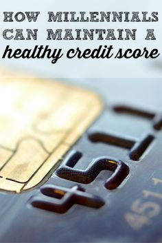 Gen Y is experiencing a a battle with debt. Learn how Gen Y can maintain a healthy credit score.