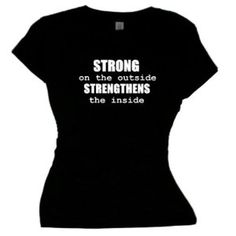 Flirty Diva Tees Woman's SoftStyle T-Shirt-STRONG on the outside STRENGTHENS the inside-Black-White (Apparel)