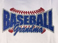 Baseball Grandma, Baseball Support Family Youth Sports, Custom Rhinestone Bling Shirt for Women.