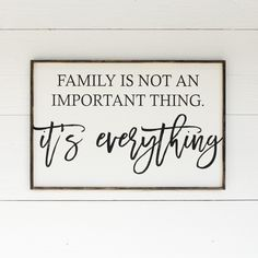 Family is Not an Important Thing | Wood Sign ** WRD ORIGINAL** -Wood sign, farmhouse signs, rustic signs