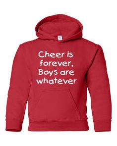 >>>Cheap Sale OFF! >>>Visit>> cheer is forever boys are whatever cheer hoodie now offered on our Etsy site! Cheer Camp, Cheer Coaches, Cheer Dance, Cheer Moves, Cheer Stunts, Cheer Jackets, Cheerleading Pics, Cheer Practice, Cheer Outfits