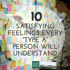 10 Satisfying Feelings Every 'Type A' Person Will Understand