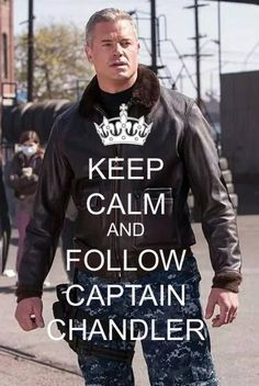 #thelastship Keep Calm and follow Captain Chandler