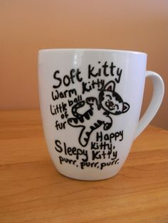 soft kitty, warm kitty, little ball of fur, happy kitty, sleepy kitty purr, purr, purr, Funny The Big Bang Theory quote mug soft kitty by lindseyludesigns, $9.95