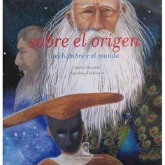 +8 Cuentos sobre el origen del hombre y el mundo