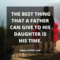 60 Inspiring Mother Daughter Quotes and Relationship Goals 14 Funny Father Daughter Quotes, Daddys Girl Quotes, Fathers Day Quotes, Best Father Quotes, Daughter Poems, Love Mom Quotes, Niece Quotes, Son Quotes, Family Quotes