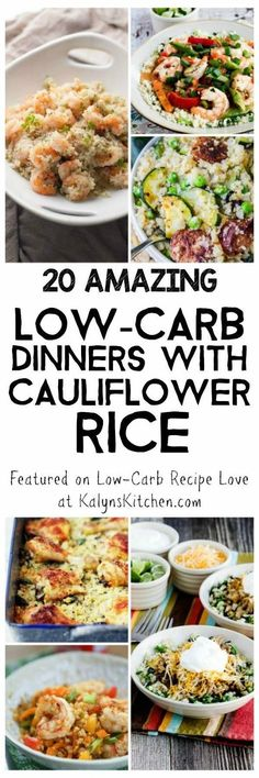 This round-up has 20 Amazing Low-Carb Dinners with Cauliflower Rice from Kalyn's Kitchen and other great blogs around the web! All dinners are low-carb and gluten-free, many  are Keto or South Beach Diet friendly as well! [found on KalynsKitchen.com]