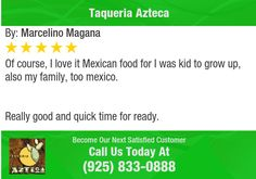 Of course, I love it Mexican food for I was kid to grow up, also my family, too mexico...
