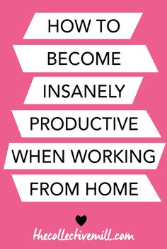 How to Become Insanely Productive When Working from Home: Working from home can be tough. Especially when your have Netflix so close to where you work. However, establishing a work routine and having a few tips in your pocket will help make it easier. Click the link to check out these 5 ways to become insanely productive when working from home. TheCollectiveMill.com