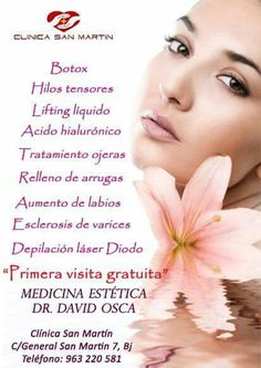 Lo #mejor en #medicina #estetica esta en Clínica San Martín. Dr. David Osca especialista en medicina estética. Primera visita #GRATUITA  #botox #hilostensores VEN YA!