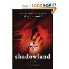 Shadowland, Alyson Noel.
