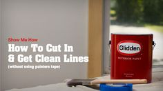 How To Cut In & Get Clean Lines (Without Using Painters Tape!) Show Me How video from Glidden® paint