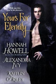 Yours For Eternity by Hannah Howell http://www.amazon.com/dp/0758247370/ref=cm_sw_r_pi_dp_sQvvwb1N8Z0HW #7 McNaughton Vampire Series