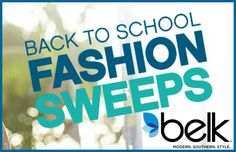 Belk Back to School Fashion Instant Win Game WIN a Belk Gift Card,an iPad & more ENTER DAILY-ENDS 8/29