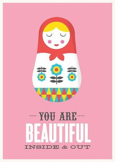 you are beautifull inside & outside