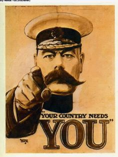 Lord Kitchener - Your Country Needs You.BRITISH WW I.....16