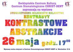 """Wystawa Stowarzyszenia Malarstwa KONTRASTY """"Kontrastowe abstrakcje"""", 26.05.2015 r."""