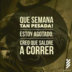 Cuando llega el fin de semana  #running #run #motivation #body #instagram #trainer #runner #coach #business #fitness #athletic #mind #startuplife #insight  #gym #workout #fit #meta #strong #fitfam #personaltrainers #sportracker #nike #mindset  #healthy #instacool #veredadellago #venezuela #runhappy