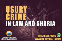 Usury Crime in Law and Sharia - New Article - MOHAMED AL MARZOOQI ADVOCATES & CONSULTANCY  Tel: +971 26584004 WhatsApp: +971555570005  Web: https://www.ml-advocates.com Blog: https://Legal.ml-advocates.com #Lawyer #Abu_Dhabi #lawyers #Dubai #attorney