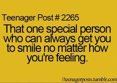 Yep!! My best friends always seem to make me smile..no matter how bad of a day I have had. <3