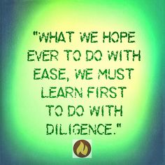 #quote be diligent