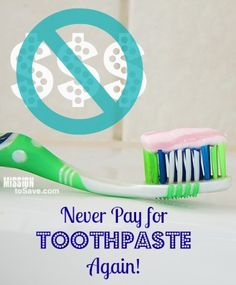 Never pay for toothpaste again! Find out how and other items to get for Free!