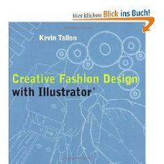Kevin Tallon, Creative Fashion Design with Illustrator