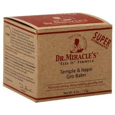 Dr. Miracle's Feel It Formula Temple & Nape Gro Balm, Super Strength, 4 oz. by DR. MIRACLES. $9.75. Super strength. Promotes strong, shiny, healthy, growing hair. Enjoy the tingle, enjoy the growth. My Dr. MiracleÕs Super Strength Formula is my prescription to quickly promote growth in the temple & nape area. Super Strength Formula is for folks who need a more intense tingling sensation. Feel It Formula's tingling sensation supports strong growing hair and hea...