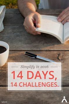 A New Year's jump start to a simpler, more meaningful life!   Receive fun tips to help identify your priorities & set meaningful intentions through our Simple Living Challenge – 14 days, 14 challenges. Get started today!