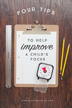 4 Tips to Help Improve a Child's Focus - simple as that