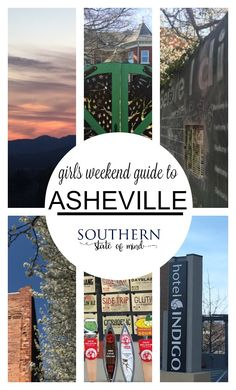 Girls Weekend Guide to Asheville - Southern State of Mind