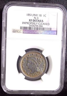 1851 INV 18 Large Cent 1C Braided Hair Certified NGC XF Error Inverted 18 N-3