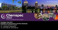 ChemSpec Asia 2013 Exhibition for Performance and Fine Chemicals 방콕 아시아 정밀화학 산업전