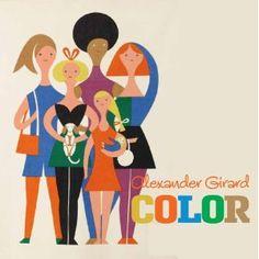 Alexander Girard Color: Alexander Girard, Gloria Fowler: 9781934429778: Amazon.com: Books