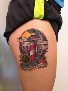 Lighthouse tattoo by Joshua Ross at Mind's Eye Tattoo in Emmaus, PA. like this but with text : I'll be your lighthouse when you're lost at sea, and I will illuminate everything Lyric Tattoos, Love Tattoos, Body Art Tattoos, New Tattoos, Colour Tattoos, Tattoo Ink, Tatoos, Traditional Sailor Tattoos, Traditional Tattoo