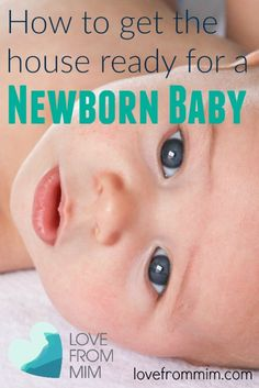 How to get the house ready for a Newborn Baby