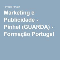 Marketing e Publicidade - Pinhel (GUARDA) - Formação Portugal