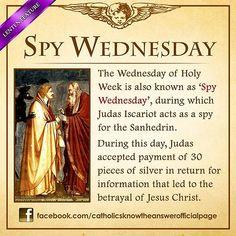 What is the other name of Holy Wednesday? © Catholics Know The Answer Catholic Lent, Catholic Theology, Catholic Catechism, Catholic Answers, Catholic Religion, Catholic Quotes, Catholic Prayers, Roman Catholic, Catholic Traditions