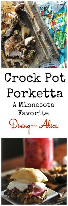 Minnesota's favorite Crock Pot meat cooked with fresh fennel, smoked paprika, garlic and Italian seasoning to make Porketta. Recipe here: http://diningwithalice.com/comfort-foods/porketta/ #porketta #crockpot #minnesota