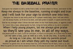 Baseball prayer (applies to softball too! Baseball Tips, Baseball Crafts, Baseball Quotes, Baseball Party, Baseball Season, Baseball Mom, Baseball Players, Baseball Stuff, Baseball Field