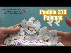 Puntilla 313 Palomas - YouTube Crochet Leaf Patterns, Crochet Lace Edging, Crochet Leaves, Crochet Borders, Crochet Flowers, Crochet Stitches, Hand Embroidery Videos, Crochet Tablecloth, Origami Easy