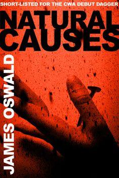 Natural Causes (Inspector McLean, #1) / James Oswald (2014) Book of souls (2014) Edinburgh Detective Inspector Tony McLean.