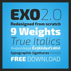 Freebie: Exo 2.0, A Contemporary Geometric Sans Serif Font