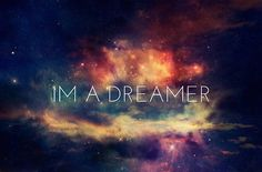 just dream Mantra, The Dreamers, Galaxy Quotes, Im A Dreamer, Tumblr Backgrounds, Iphone Backgrounds, Uppsala, Tumblr Quotes, Teen Quotes