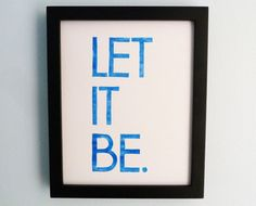 Hey, I found this really awesome Etsy listing at http://www.etsy.com/listing/75283745/linocut-print-beatles-lyrics-let-it-be
