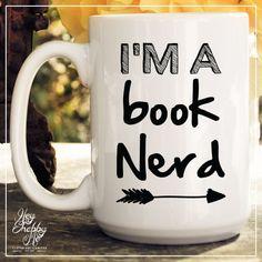 I'm a Book Nerd, Nerd Mug, Books Girl // Book lover mug