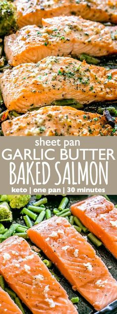 Garlic Butter Baked Salmon - Tender and juicy salmon brushed with an incredible garlic butter sauce and baked on a sheet pan with your favorite veggies. This delicious baked salmon takes just a few minutes of prep and makes for a perfect weeknight meal in Delicious Salmon Recipes, Easy Salmon Recipes, Healthy Recipes, Fish Recipes, Seafood Recipes, Beef Recipes, Cooking Recipes, Meals With Salmon, Sheet Pan Dinners Salmon