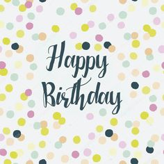 Cool Birthday Cards Happy Messages Images Quotes Stuff Greetings Fun