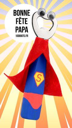 Décapsuleur Super Héros. Activité facile pour les enfants. Idéal cadeau pour les parents ! #maman #papa #père #mère #décapsuleur